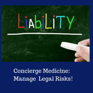 Concierge Medicine_ Manage Legal Risks!