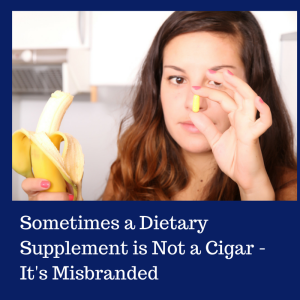 Sometimes a Dietary Supplement is Not a