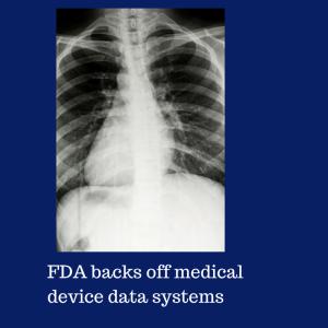 FDA backs off medical device data