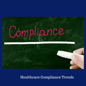 Healthcare Compliance Trends
