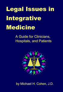 Legal Issues in Integrative Medicine