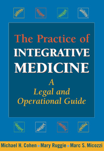 Practice of Integrative Medicine: A Legal and Operation Guide