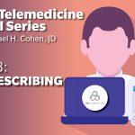Telemedicine Part 3