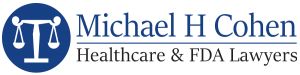 Michael H Cohen Healthcare & FDA Lawyers