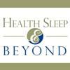 Health Sleep & Beyond