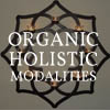 Organic Holistic Modalities