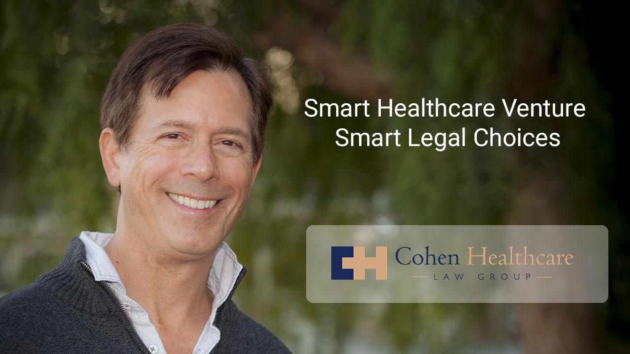 Smart Healthcare Venture, Smart Legal Choices