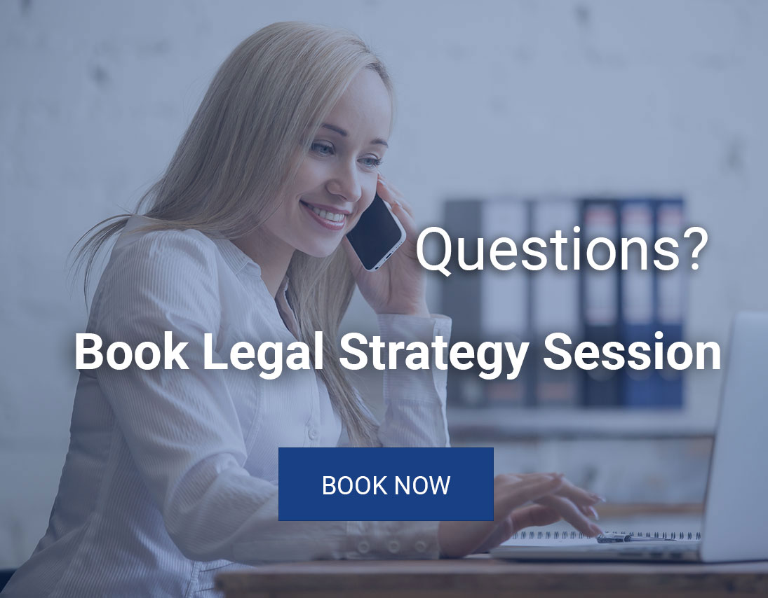 Book your Legal Strategy Session Now