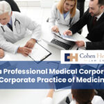 Can a Professional Medical Corporation Stop Corporate Practice of Medicine?