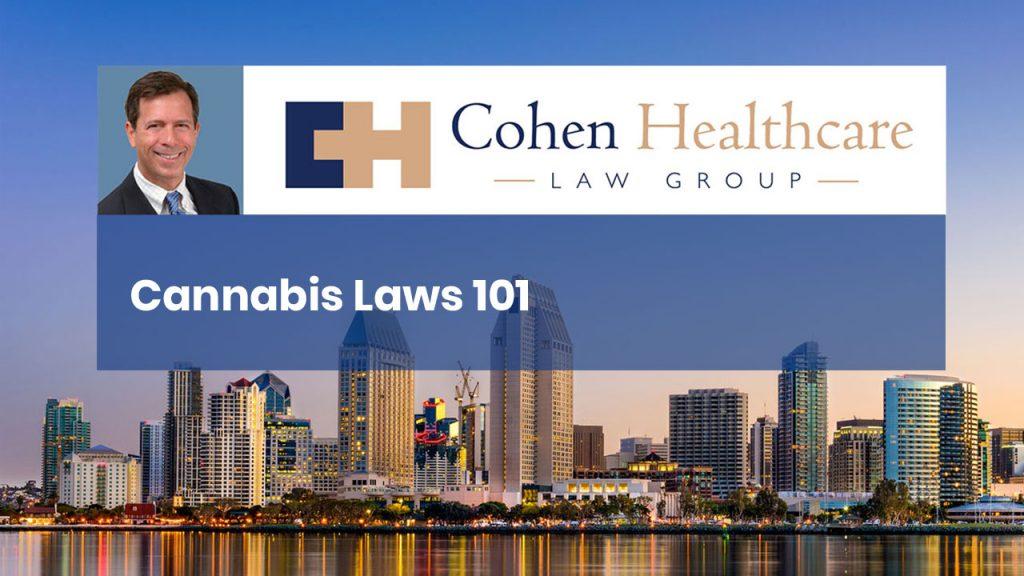 Cannabis Laws 101