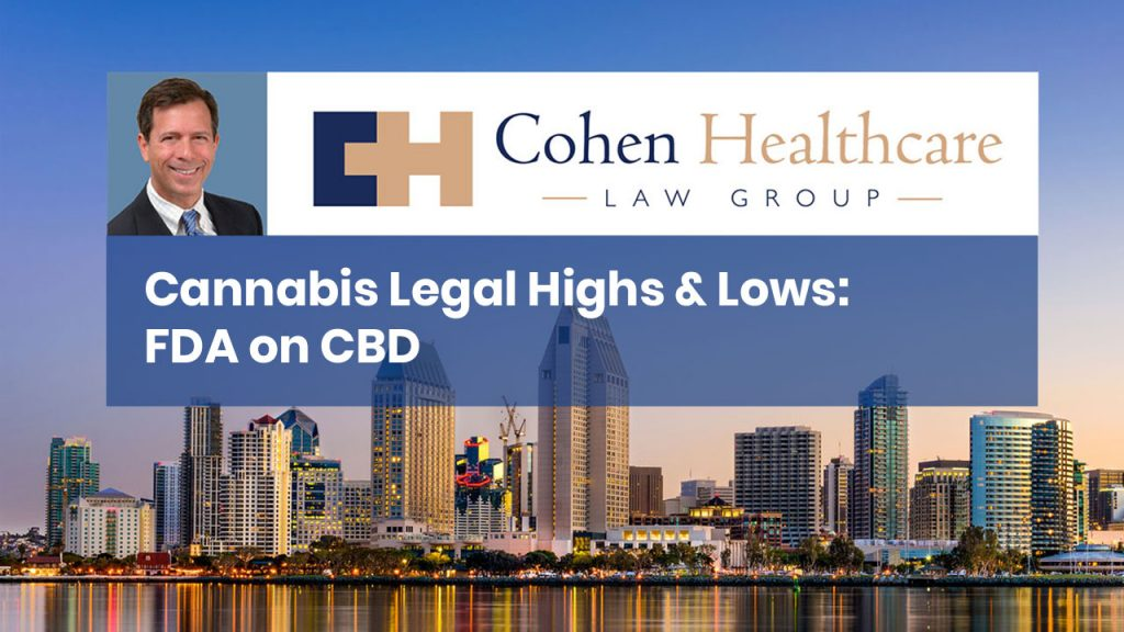 Cannabis Legal Highs & Lows: FDA on CBD