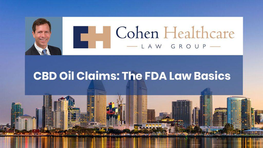 CBD Oil Claims: The FDA Law Basics