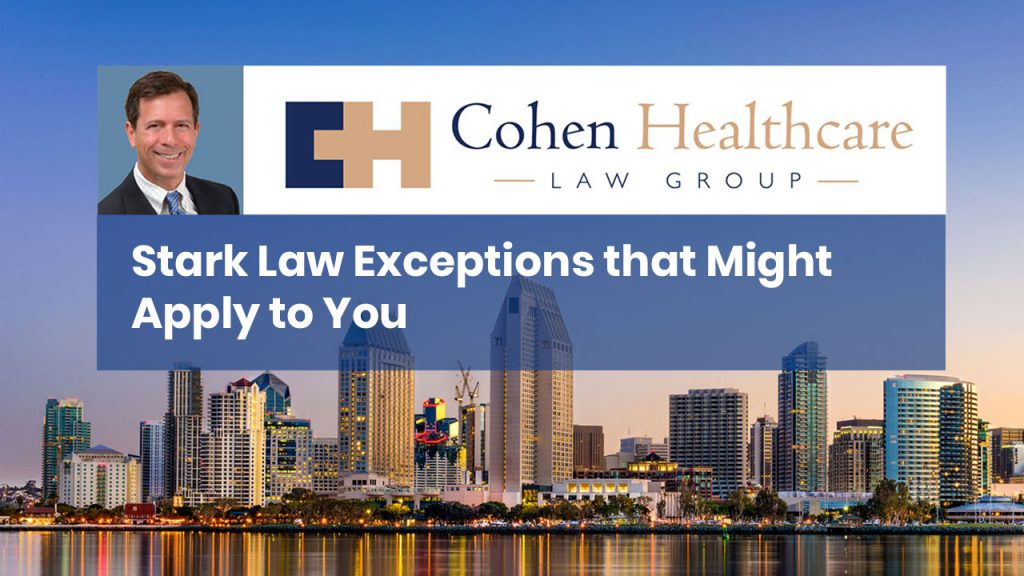 Stark Law Exceptions that Might Apply to You