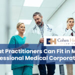 What Practitioners Can Fit in My Professional Medical Corporation?