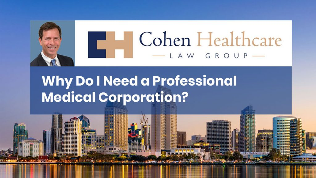 Why Do I Need a Professional Medical Corporation?