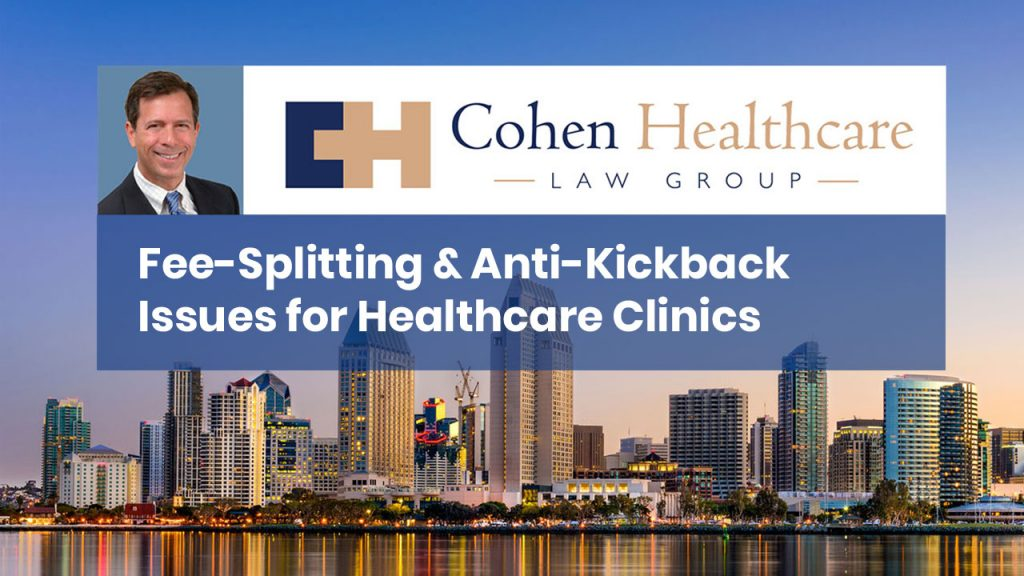 Fee-Splitting & Anti-Kickback Issues for Healthcare Clinics