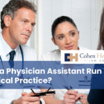 Can a Physician Assistant Run Your Medical Practice?
