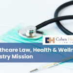 Healthcare Law, Health & Wellness Industry Mission