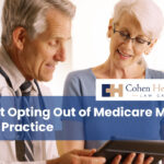 What Opting Out of Medicare Means for a Practice