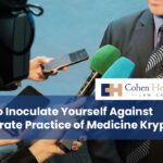 How to Inoculate Yourself Against Corporate Practice of Medicine Kryptonite