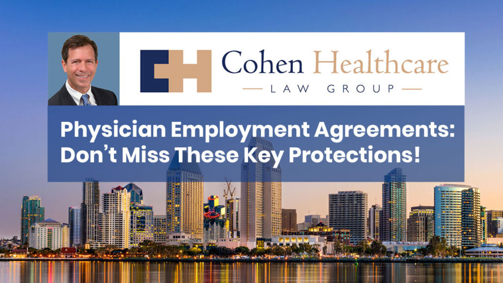 Physician Employment Agreements: Don't Miss These Key Protections!