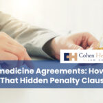 Telemedicine Agreements: How to Spot That Hidden Penalty Clause