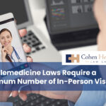 Do Telemedicine Laws Require a Minimum Number of In-Person Visits?