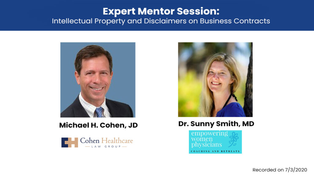 Expert Mentor Session Part 3: Intellectual Property and Disclaimers on Business Contracts