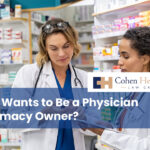Who Wants to Be a Physician Pharmacy Owner?
