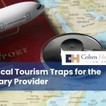 Medical Tourism Traps for the Unwary Provider