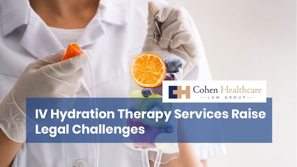 IV Hydration Therapy Services Raise Legal Challenges
