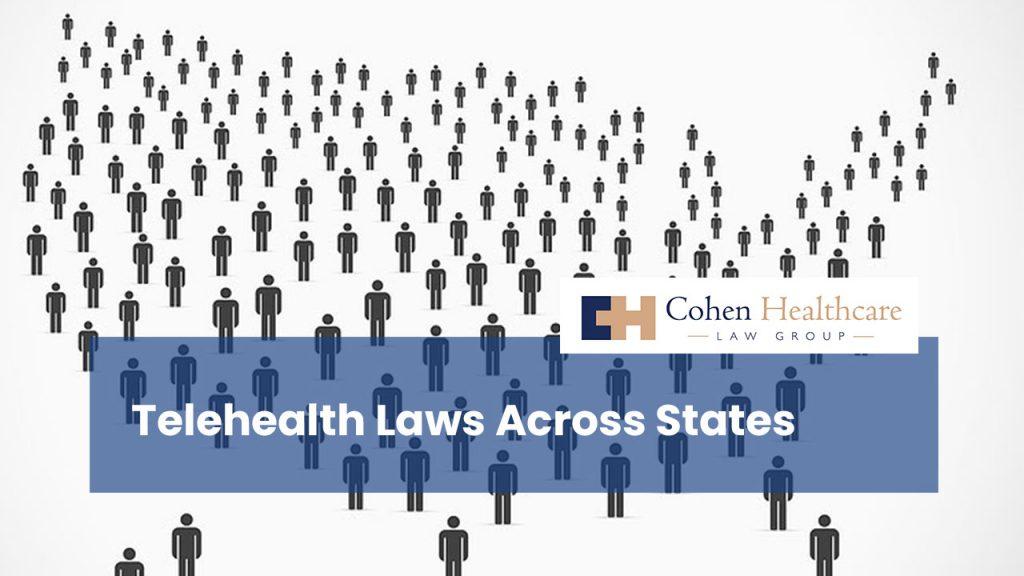 Telehealth Laws Across States