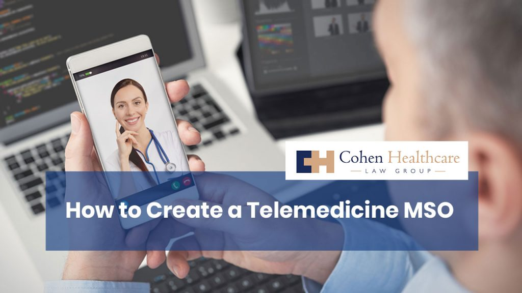 How to Create a Telemedicine MSO