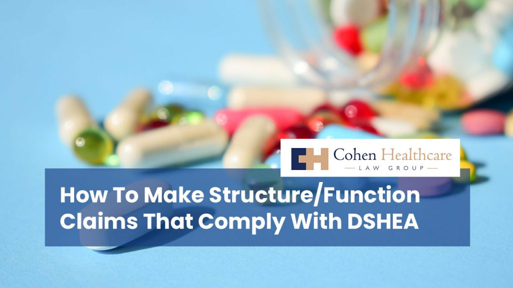 How To Make Structure/Function Claims That Comply With DSHEA