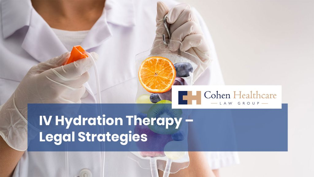 IV Hydration Therapy - Legal Strategies