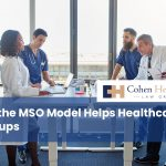 How the MSO Model Helps Healthcare Startups
