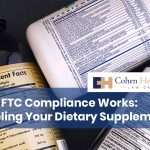 How FTC Compliance Works: Labeling Your Dietary Supplements